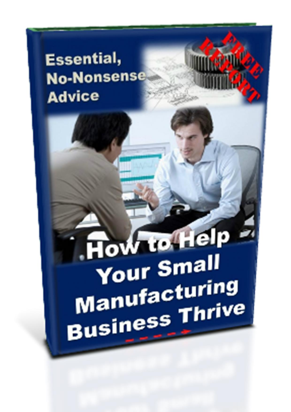 Advice Manufacturing Free Report